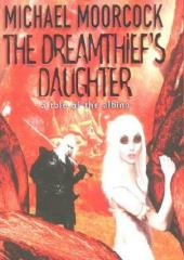 Dreamthief's Daughter, The