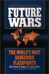 Future Wars - The World's Most Dangerous Flashpoints