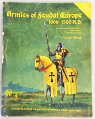 Armies of Feudal Europe - 1066-1300 AD (1st Edition, 1st Printing)