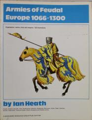 Armies of Feudal Europe - 1066-1300 AD