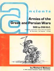 Armies of the Greek and Persian Wars - 500 to 350 BC (1975 Edition)