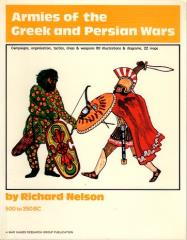 Armies of the Greek and Persian Wars - 500 to 350 BC (1978 Edition)