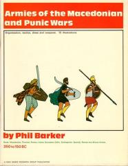 Armies of the Macedonian and Punic Wars 359 to 146 B.C.