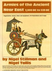 Armies of the Ancient Near East - 3000 BC to 539 BC