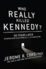 Who Really Killed Kennedy? - 50 Years Later