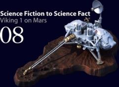#8 - Science Fiction to Science Fact - Viking 1 Lander