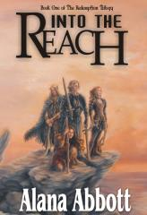 Redemption Trilogy, The #1 - Into the Reach