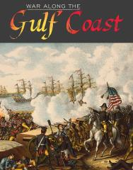 War Along the Gulf Coast (Kickstarter Edition)
