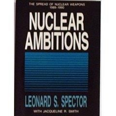 Nuclear Ambitions - The Spread 1989-1990
