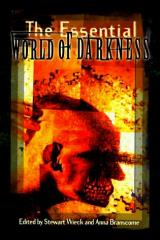 Essential World of Darkness, The