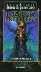 Trilogy of the Blood Curse #3 - Dark Prophecy