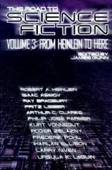 Road to Science Fiction #3 - From Heinlein to Here