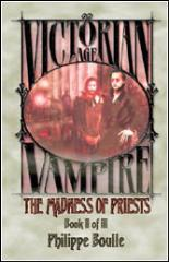 Victorian Age Vampire #2 - The Madness of Priests