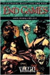 Clan Novel Saga, The #4 - End Games