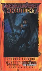 Predator & Prey #6 - Executioner