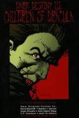 Dark Destiny #3 - Children of Dracula
