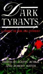 Dark Tyrants - Anthology (Mass Market Paperback)