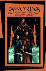 Lankhmar - Swords Against the Shadowland