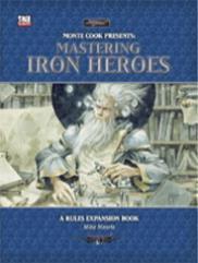 Mastering Iron Heroes
