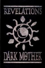 Revelations of the Dark Mother (Reprint Edition)