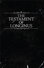 Testament of Longinus, The