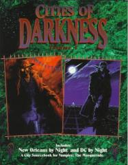 Cities of Darkness #1 - New Orleans by Night & DC by Night