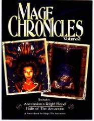 Mage Chronicles #2 - Ascension's Right Hand and Halls of the Arcanum