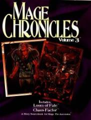 Mage Chronicles #3 - Loom of Fate and Chaos Factor