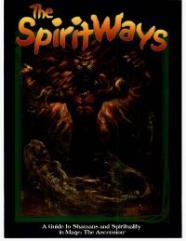 Spirit Ways, The