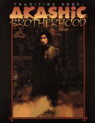 Tradition Book #4 - Akashic Brotherhood (Revised Edition)