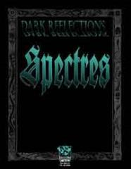 Dark Reflections - Spectres