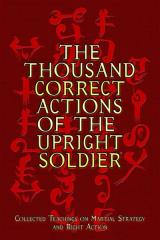Thousand Correct Actions of the Upright Soldier, The