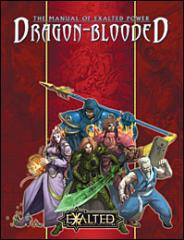 Manual of Exalted Power, The - Dragon-Blooded