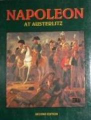 Napoleon at Austerlitz (2nd Edition)