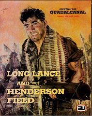 Campaign for Guadalcanal - Long Lance & Henderson Field