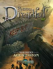 Penny Dreadful - Northern Aggression