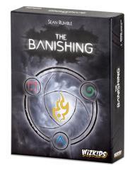 Banishing, The