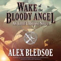Eddie LaCross #4 - Wake of the Bloody Angel