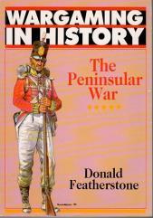Wargaming in History - The Peninsular War