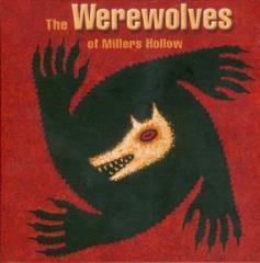 Werewolves of Miller's Hollow, The