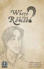 Where Art Thou Romeo? (1st Edition)