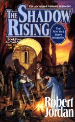Wheel of Time #4 - The Shadow Rising