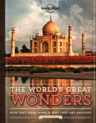 World's Greatest Wonders, The - How They Were Made & Why They Are Amazing