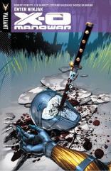 X-O Manowar Vol. 2 - Enter Ninjak