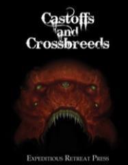 Castoffs and Crossbreeds
