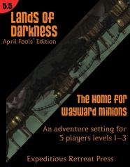 Lands of Darkness #5.5 - The Home for Wayward Minions
