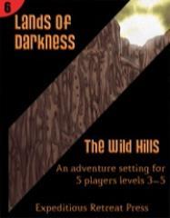Lands of Darkness #6 - The Wild Hills