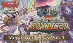 Mega Trial Deck 1 - Rise to Royalty