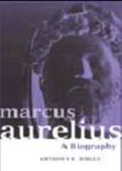 Marcus Aurelius - A Biography (Revised Edition)