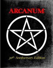 Arcanum (30th Anniversary Edition)